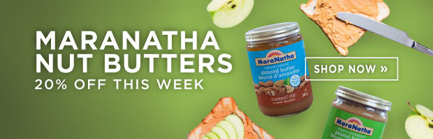 Save 20% on Maranatha Nut Butters this week at SPUD.ca