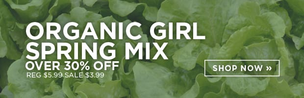 Delicious Organic Greens! Save over 30% on organicgirl Spring Mix this week at SPUD.ca