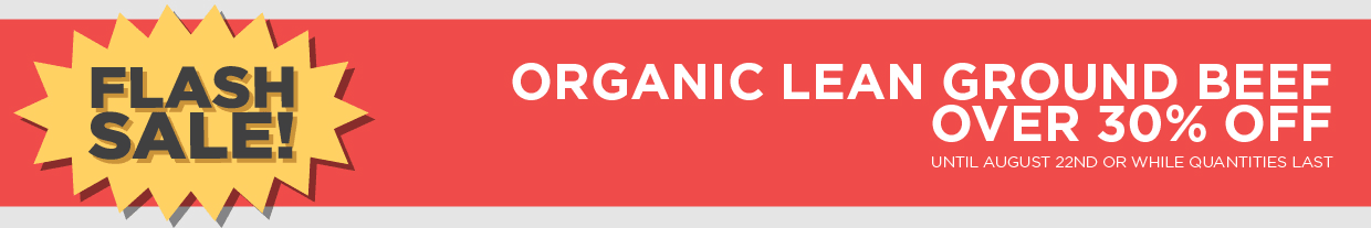 Organic Lean Ground Beef Over 30% Off