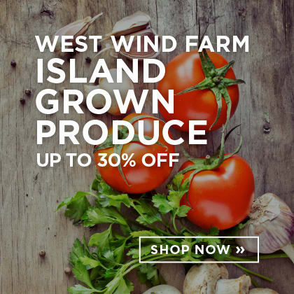 West Wind Farm Island Grown Produce up to 30% Off