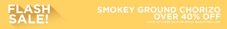 Smokey Ground Chorizo over 40% Off