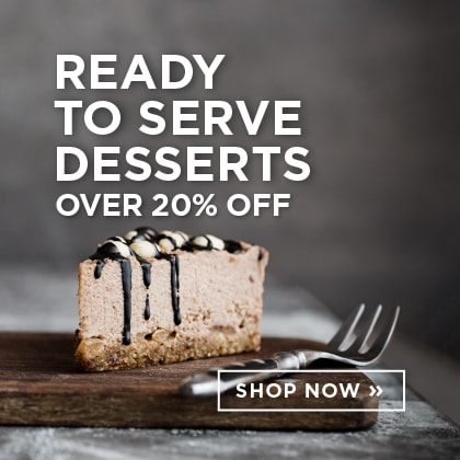 Ready to Serve Desserts over 20% Off