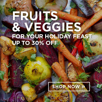 Fruits & Veggies up to 30% Off