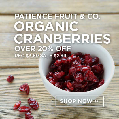 Patience Fruit & Co. Organic Cranberries over 20% Off
