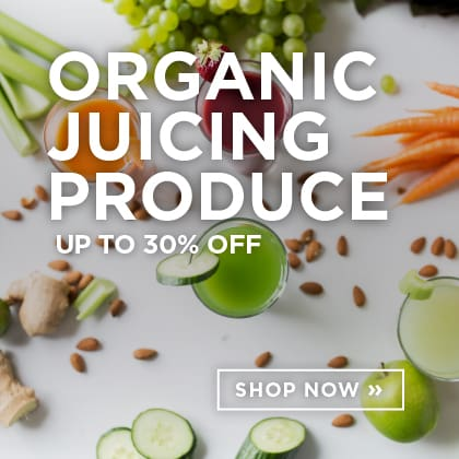 Organic Juicing Produce up to 30% Off