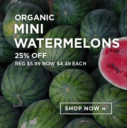 Organic Mini Watermelons 25% Off