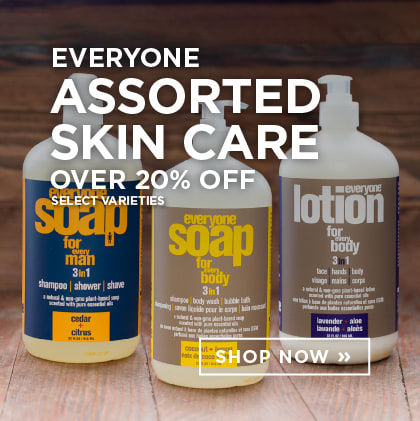Everyone Assorted Skin Care over 20% Off