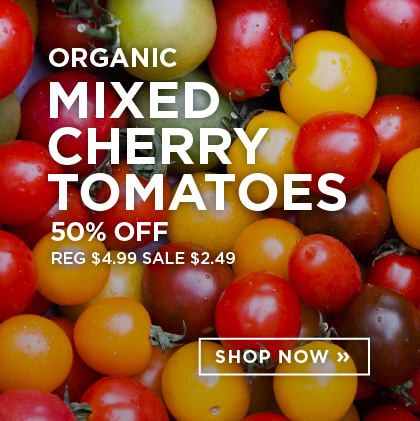 Organic Mixed Cherry Tomatoes 50% Off
