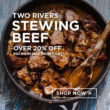 Two Rivers Stewing Beef over 20% Off