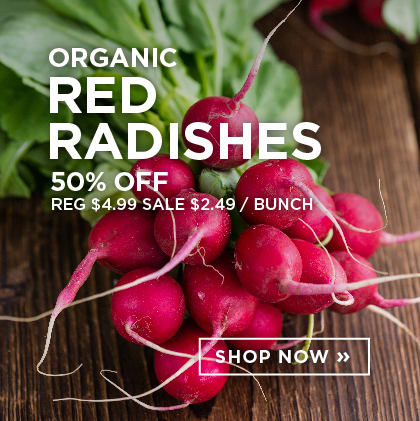 Organic Red Radishes 50% Off
