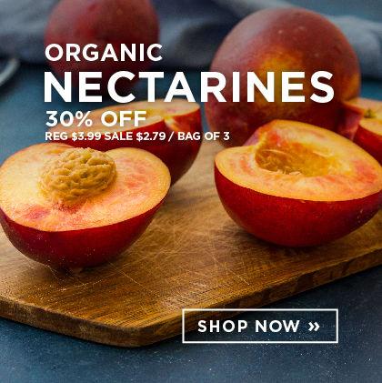 Organic Nectarines 30% Off
