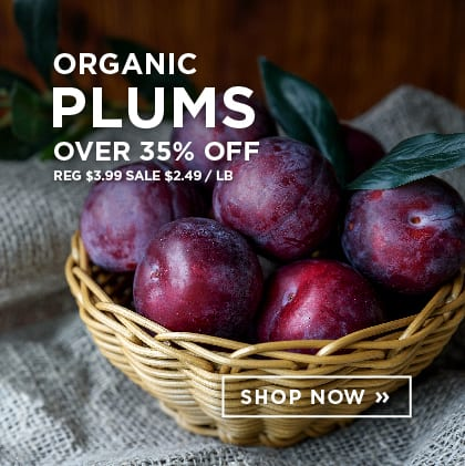 Organic Plums over 35% Off