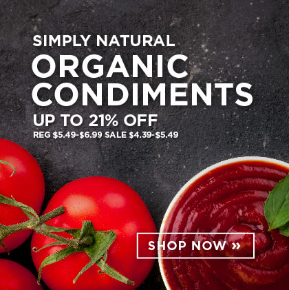 Simply Natural - Organic Condiments up to 21% Off
