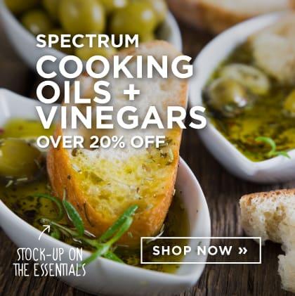 Spectrum Cookings Oils + Vinegars 20% Off