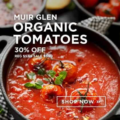 Muir Glen: Organic Tomatoes 30% Off