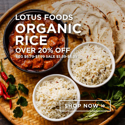 Lotus Foods: Organic Rice Over 20% Off