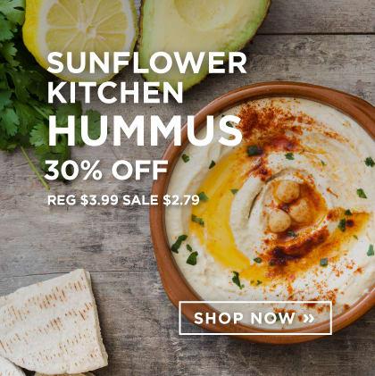 Sunflower Kitchen Hummus 30% Off