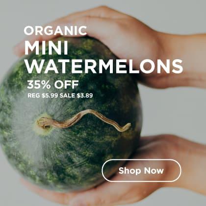 Organic Mini Watermelons 35% Off