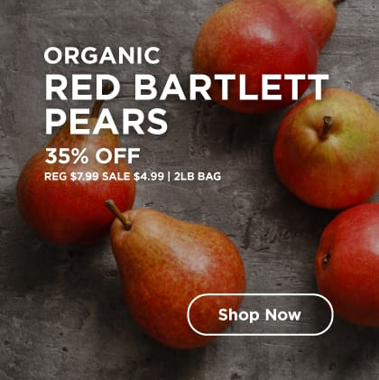 Organic Red Bartlett Pears 35% Off