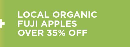 Local Organic Fuji Apples Over 35% Off
