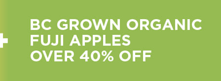 BC Grown Organic Apples Over 40% Off
