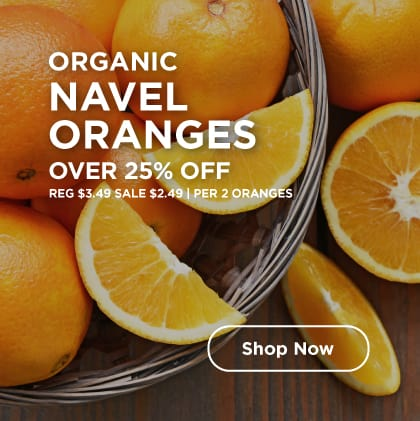 Organic Navel Oranges Over 25% Off