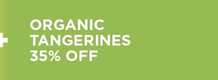 Organic Tangerines 35% Off