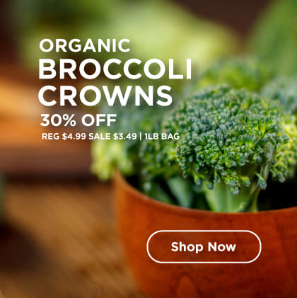 Organic Broccoli Crowns 30% Off