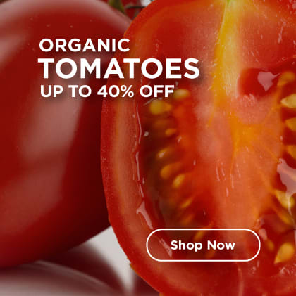 Organic Tomatoes Up to 40% Off