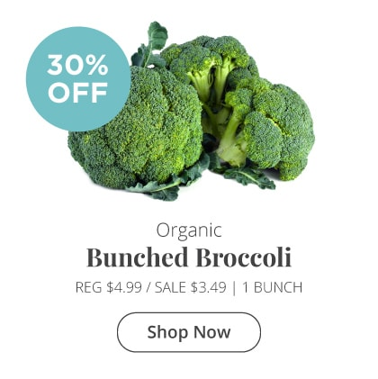 Organic Bunched Broccoli 30% Off