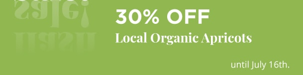 30% Off Local Organic Apricots