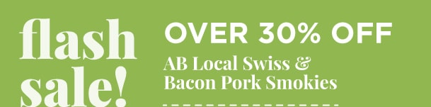 Over 30% Off AB Local Swiss and Bacon Pork smokies
