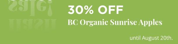 BC Organic Sunrise Apples - 30% Off