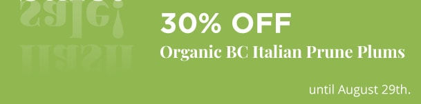 Organic BC Italian Prune Plums - 30% Off