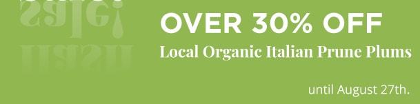Local Organic Italian Prune Plums - Over 30% Off