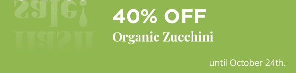 40% Off - Organic Zucchini