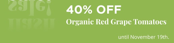Organic Red Grape Tomatoes - 40% Off