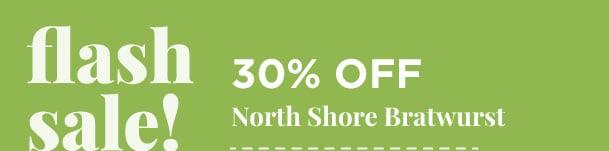 North Shore Bratwurst - 30% Off