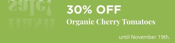 Organic Cherry Tomatoes - 30% Off