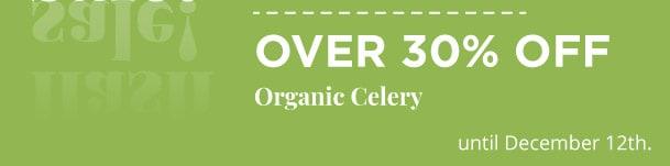 Organic Celery - Over 30% Off