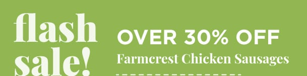 Farmcrest Chicken Sausages - Over 30% Off