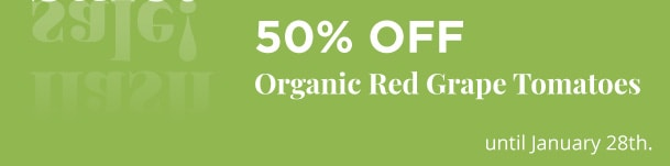 Organic Red Grape Tomatoes - 50% Off