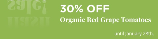 Organic Red Grape Tomatoes - 30% Off