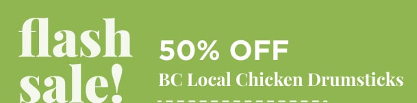 BC Local Chicken Drumsticks - 50% Off