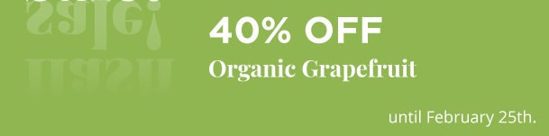 Organic Grapefruit - 40% Off
