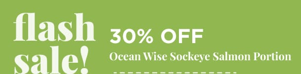 Ocean Wise Sockeye Salmon Portion - 30% Off