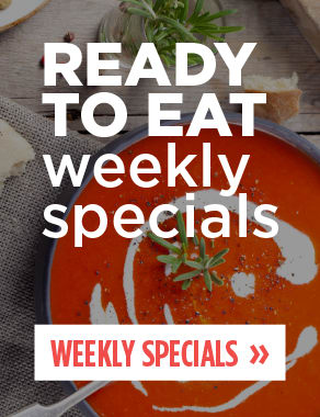 See All The Ready To Eat Items On Special Right Here