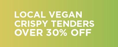 Vegan Chicken Tenders over 30% Off