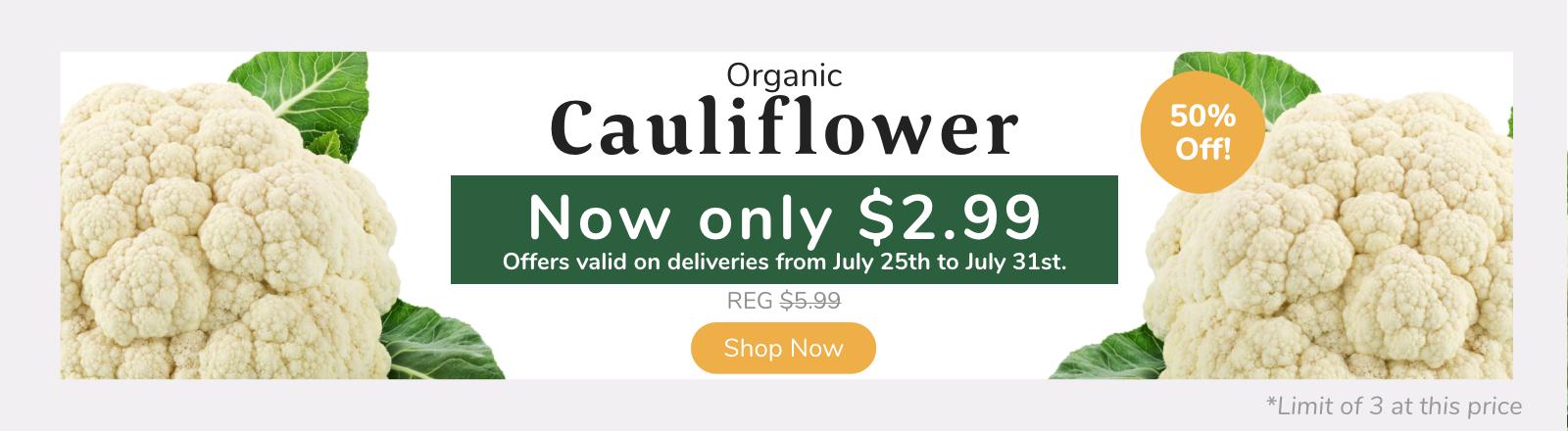Organic Cauliflower $2.99