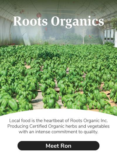 Meet Roots Organics